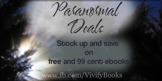 https://vivifybooks.wordpress.com/2015/08/29/paranormal-deals-free-and-99-cent-e-books/