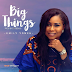 MUSIC: EMILY YONEH - ''BIG THINGS'' (+ LYRICS) || @EMILYYONEH