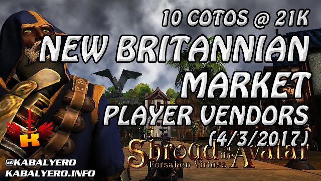 New Brittanian Market, 10 COTOs @21k (3/3/2017) 💰 Shroud Of The Avatar (Market Watch)
