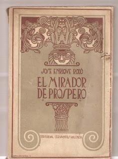 El mirador de Próspero / José Enrique Rodó