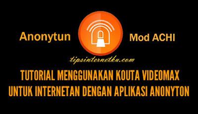 Cara Setting Anonytun Achi Telkomsel Terbaru 2018