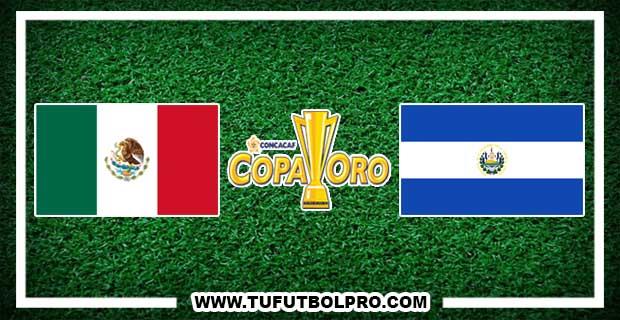 Ver México vs El Salvador EN VIVO Por Internet Hoy 9 de Julio 2017