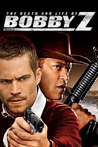Watch The Death and Life of Bobby Z Online Free in HD