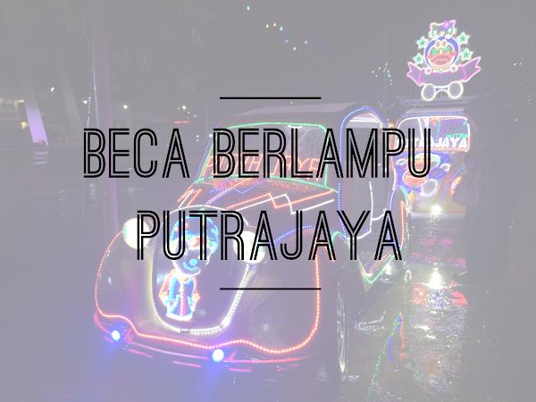 Terhiburnya mengayuh beca berlampu @ Putrajaya