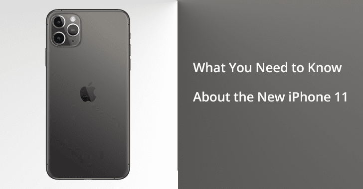 What You Need to Know About the New iPhone 11