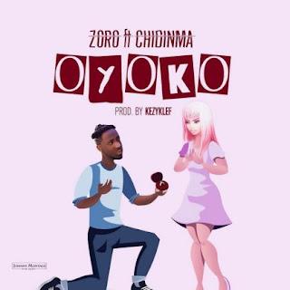LYRICS: Zoro ft. Chidinma – Oyoko