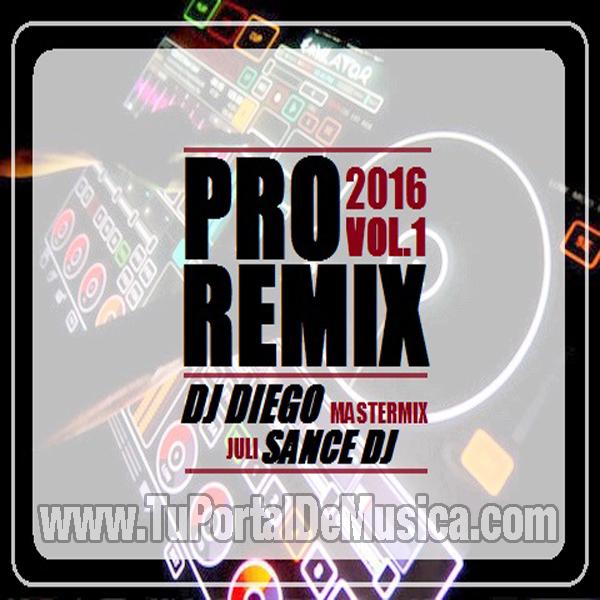 Pro Remix Volumen 1 (2016)