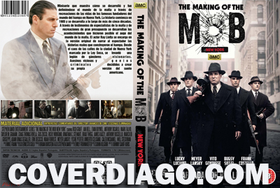 The making of the mob : NEW YORK