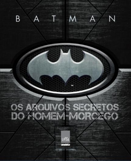 BATMAN - EDITORA LEYA - MULTIVERSO NEWS