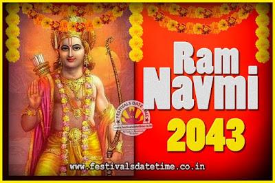 2043 Ram Navami Pooja Date & Time, 2043 Ram Navami Calendar