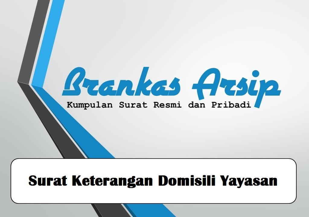 Contoh Surat Keterangan Domisili Yayasan Brankas Arsip