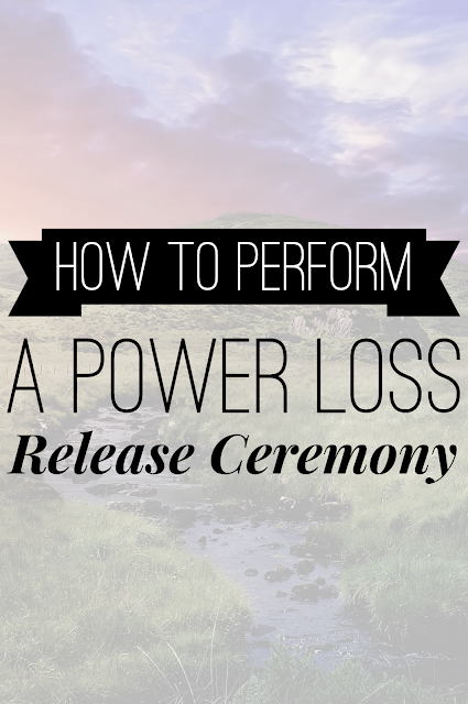 How To Perform a Release Ceremony to Heal from Power Loss  {Post 4/5}
