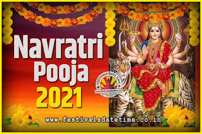2021 Navratri Pooja Date and Time, 2021 Navratri Calendar