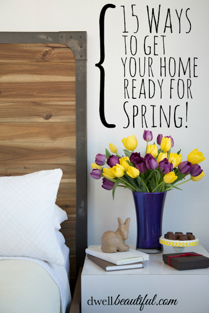 15 ways to get your home ready for spring