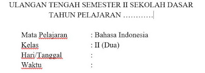 Soal UTS Bahasa Indonesia Kelas 2 Semester 2 Dan Kunci Jawaban