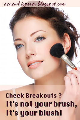 Cheek breakouts?  It's not your brush, it's your blush !