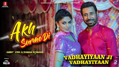 Akh Surme Di Download Full HD Video – Ammy Virk – Vadhayiyaan Ji Vadhayiyaan