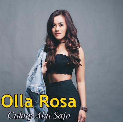 Download Lagu Olla Rosa Cukup Aku Saja