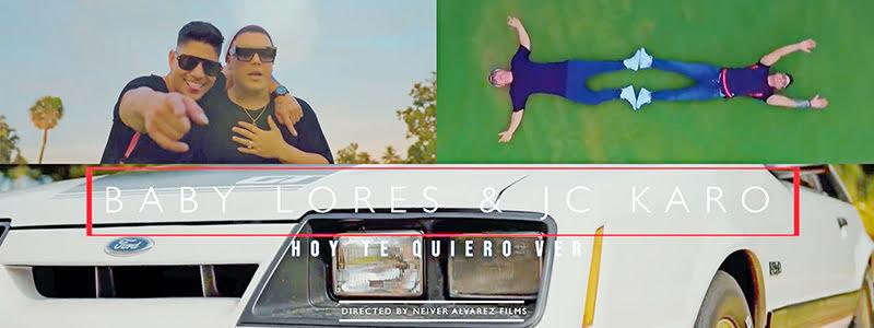Baby Lores y JC Karo - ¨Hoy te quiero ver¨ - Videoclip - Director: Neiver Álvarez. Portal Del Vídeo Clip Cubano