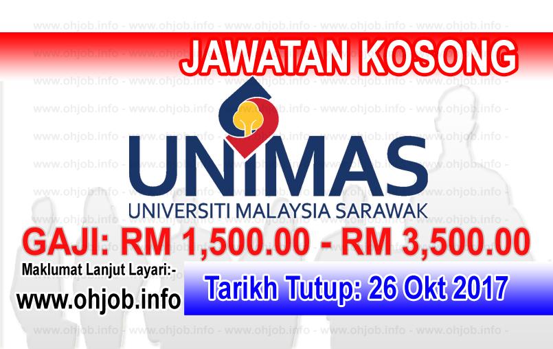 Jawatan Kerja Kosong UNIMAS - Universiti Malaysia Sarawak logo www.ohjob.info oktober 2017