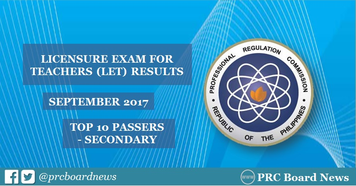 PRC RESULTS: September 2017 LET Secondary Top 10 Passers