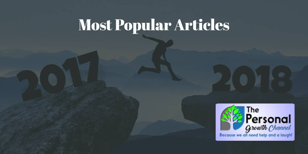 Most Popular Articles of 2017: The Personal Growth Channel