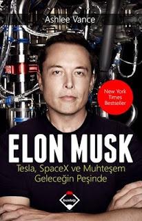 Ashlee Vance - Elon Musk - Tesla - SpaceX ve Mühteşem geleceğin Peşinde