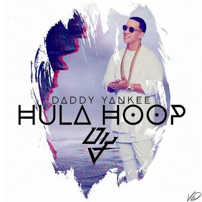 Cover: Daddy Yankee - Hula Hoop