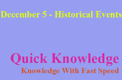 December 5 Historical Events - On This Day
