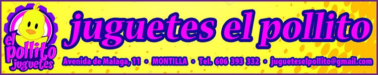 JUGUETES EL POLLITO - MONTILLA