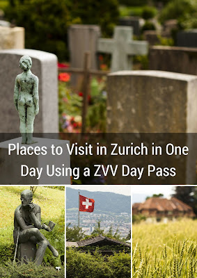 Places to Visit in Zurich in One Day: Exploring With a ZVV Day Pass and Google Maps