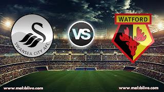 مشاهدة مباراة واتفورد وسوانزي سيتيWatford vs Swansea City بث مباشر بتاريخ 30-12-2017 الدوري الانجليزي