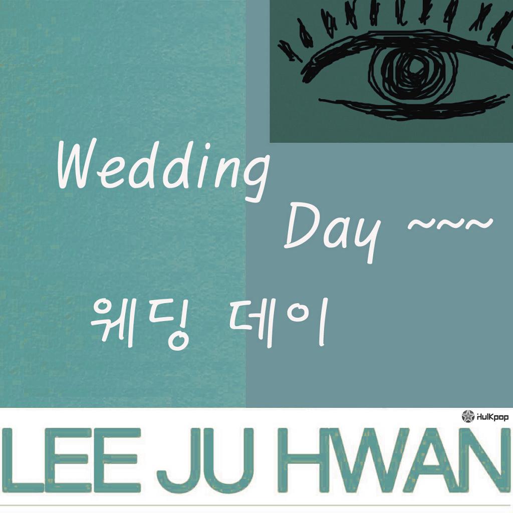 [Single] Lee Ju Hwan – Wedding Day