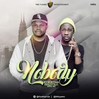 [Music] Kwality X Hype MC – Nobody