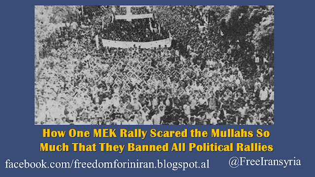How One MEK Rally Scared the Mullahs So Much That They Banned All Political Rallies