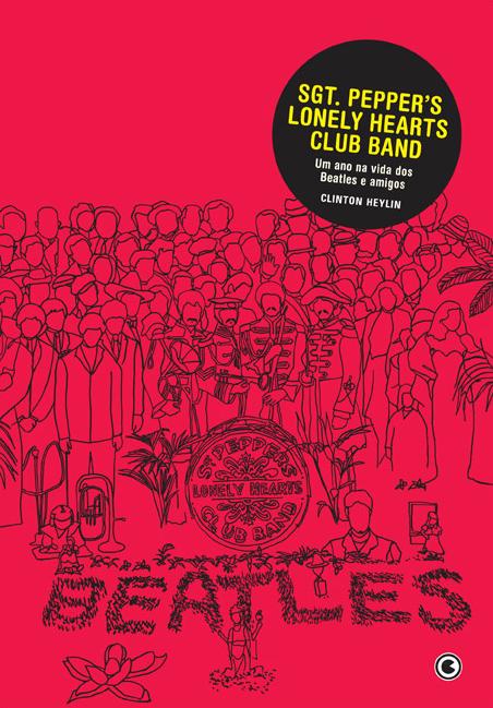 O que NÃO ler: Sgt. Pepper's Lonely Hearts Club Band