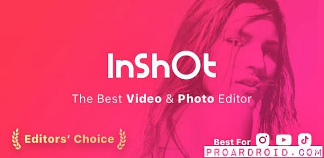 تحميل تطبيق InShot Editor