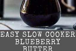 Homemade Easy Slow Cooker Blueberry Butter Recipe