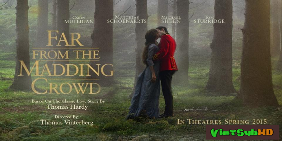 Phim Lánh Đời VietSub HD | Far from the Madding Crowd 2015