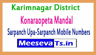Konaraopeta Mandal Sarpanch Upa-Sarpanch Mobile Numbers List Karimnagar District in Telangana State