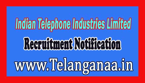 Indian Telephone Industries Limited ITI Recruitment Notification 2016