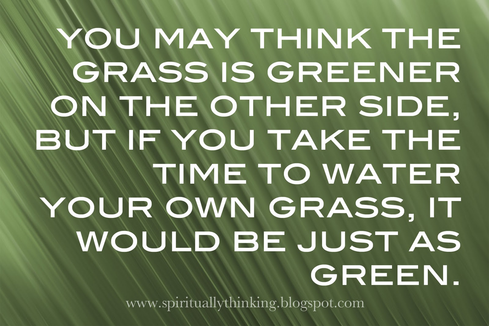 Grass Is Always Greener Quotes