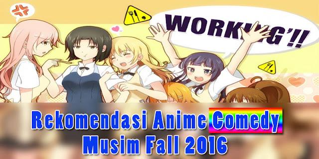 Rekomendasi anime Comedy musim Fall 2016 (TV)