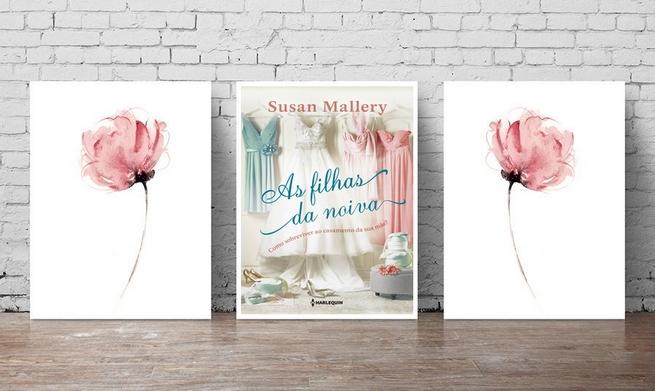 As Filhas da Noiva | Susan Mallery