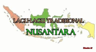 Lagu-Lagu Tradisional Nusantara yang Wajib Diketahui