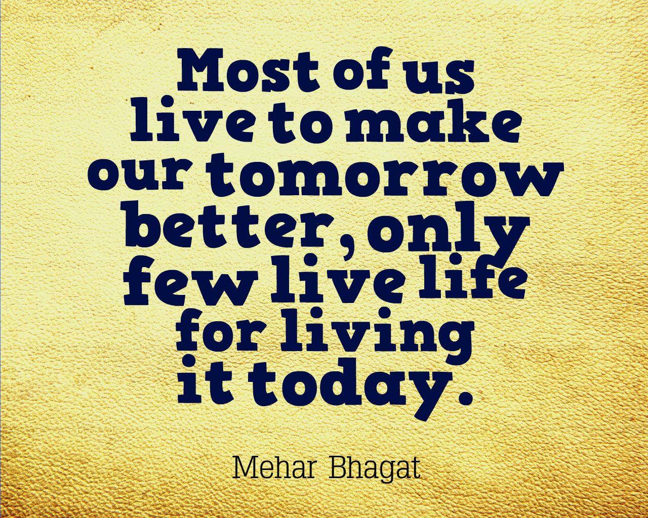 Live Today Mb Quotes