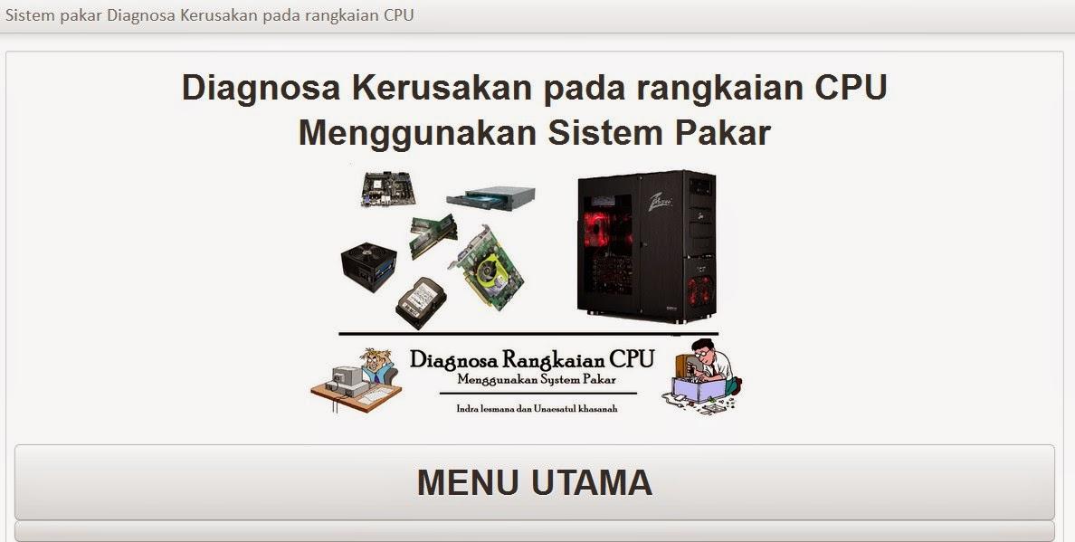 Program Sistem Pakar Diagnosis Kerusakan Komputer Web Based