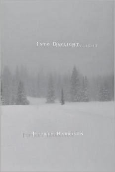 http://www.amazon.com/Into-Daylight-Poems-Jeffrey-Harrison/dp/1936797437/ref=sr_1_1?s=books&ie=UTF8&qid=1394986057&sr=1-1&keywords=jeffrey+harrison