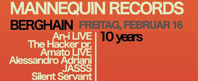 10 YEARS of MANNEQUIN RECORDS at Berghain