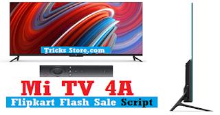 mi-tv-4a-buy-script-flipkart-sale-trick